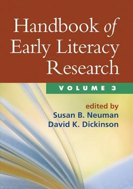 Handbook of Early Literacy Research, Volume 3