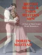 British Brides & Their Western Men: A Pair of Mail Order Bride Romances