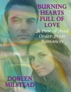 Burning Hearts Full of Love: A Pair of Mail Order Bride Romances