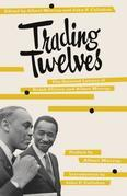 Trading Twelves: The Selected Letters of Ralph Ellison and Albert Murray