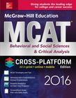 McGraw-Hill Education MCAT Behavioral and Social Sciences & Critical Analysis 2016 Cross-Platform Prep Course