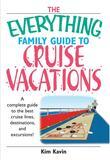 Everything Family Guide To Cruise Vacations