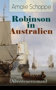 Robinson in Australien (Abenteuerroman) - Vollständige Ausgabe