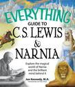 Everything Guide to C.S. Lewis & Narnia Book
