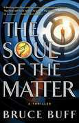 The Soul of the Matter: A Thriller