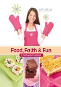 Food, Faith and   Fun