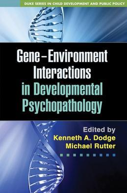 Gene-Environment Interactions in Developmental Psychopathology