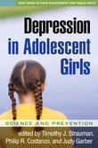 Depression in Adolescent Girls: Science and Prevention