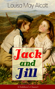 Jack and Jill (Children's Classic)