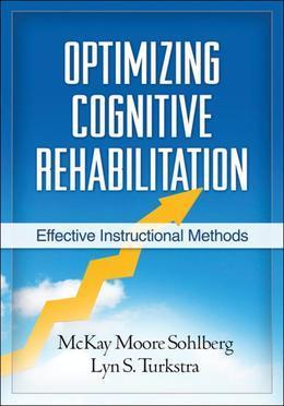 Optimizing Cognitive Rehabilitation: Effective Instructional Methods