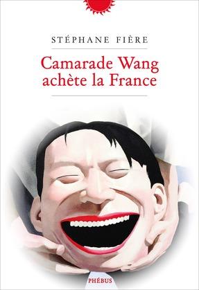 Camarade Wang achète la France