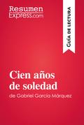 Cien años de soledad de Gabriel García Marquez (Guía de lectura)