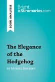 The Elegance of the Hedgehog by Muriel Barbery (Reading Guide)