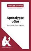 Apocalypse bébé de Virginie Despentes (Fiche de lecture)