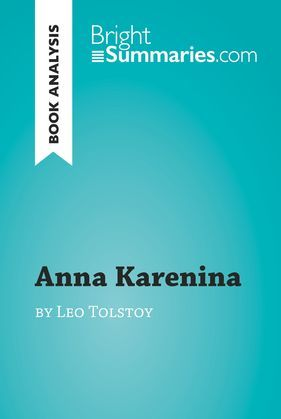 Anna Karenina by Leo Tolstoy (Book Analysis)