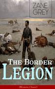 The Border Legion (Western Classic)