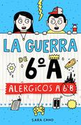 Alérgicos a 6°B