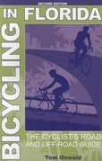 Bicycling in Florida: The Cyclist's Road and Off-Road Guide