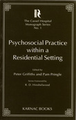 Psychosocial Practice within a Residential Setting