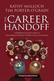 The Career Handoff: A Healthcare Leader's Guide to Knowledge & Wisdom Transfer Across Generations