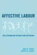 Affective Labour: (Dis) assembling Distance and Difference
