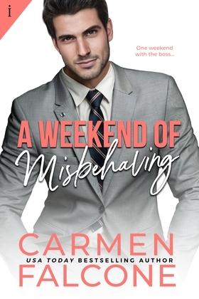 A Weekend of Misbehaving