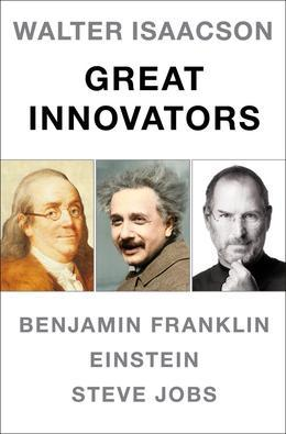 Walter Isaacson Great Innovators e-book boxed set: Steve Jobs, Benjamin Franklin, Einstein