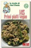 145 Primi piatti vegan
