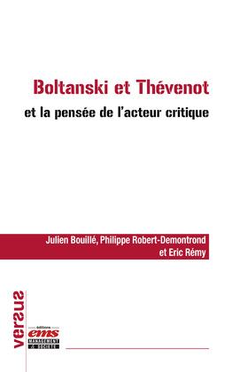 Boltanski et Thévenot et la pensée de l'acteur critique