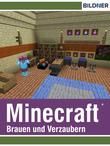 Minecraft - Brauen und Verzaubern