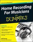 Home Recording for Musicians for Dummies