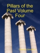 Pillars of the Past Volume Four
