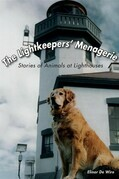 The Lightkeepers' Menagerie: Stories of Animals at Lighthouses