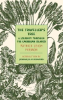 The Traveller's Tree: A Journey Through the Carribean Islands