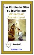 La parole de Dieu au jour le jour (mois de Janvier 2016)