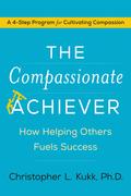The Compassionate Achiever
