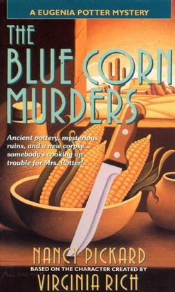 The Blue Corn Murders: A Eugenia Potter Mystery