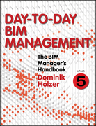 The BIM Manager's Handbook, Part 5
