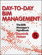 The BIM Manager's Handbook, Part 5