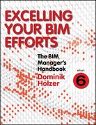 The BIM Manager's Handbook, Part 6