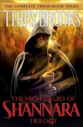 The High Druid of Shannara Trilogy