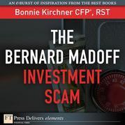 The Bernard Madoff Investment Scam