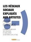 Les réseaux sociaux expliqués aux artistes