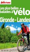 Les plus belles balades à vélo Gironde - Landes