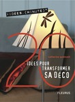 20 Ides pour transformer sa dco