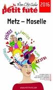 Metz - Moselle 2016 Petit Futé (avec photos et avis des lecteurs)