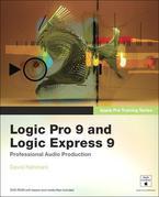 Apple Pro Training Series: Logic Pro 9 and Logic Express 9: Professional Audio Production
