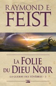La Folie du dieu noir