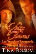 Le choix de Thomas