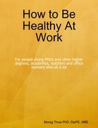 How to Be Healthy At Work